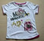 Tričko Miss Romantic, vel. 104. 90 % bavlna, 10 % polyester. Nové, s cedulkou. 60 Kč.